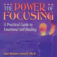 "Emotional Self-Healing with the ""Focusing"" Technique"